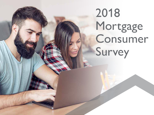 2018 Mortgage Consumer Survey findings